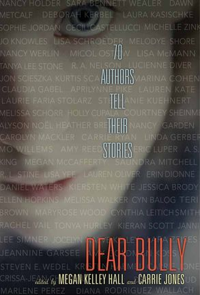 Cover image - Dear Bully: Seventy Authors Tell Their Stories