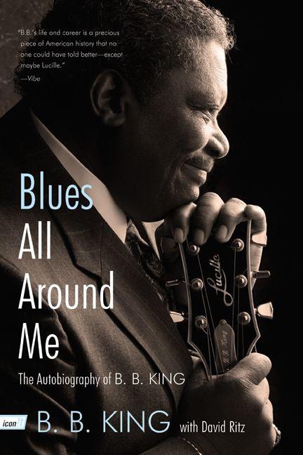 Blues All Around Me B B King David Ritz Paperback