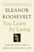 You Learn by Living Paperback  by Eleanor Roosevelt