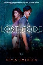 The Lost Code Hardcover  by Kevin Emerson