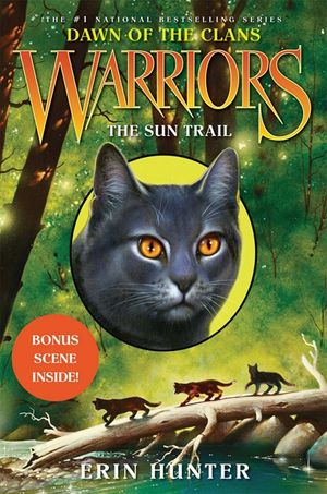 Warriors: Dawn of the Clans #1: The Sun Trail book image