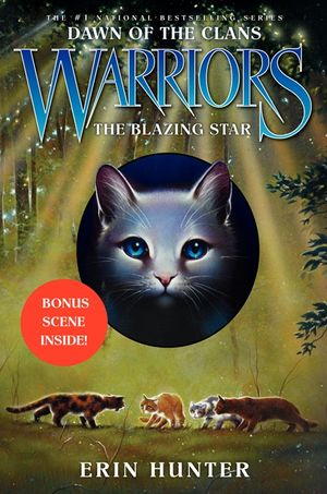 Warriors: Dawn of the Clans #4: The Blazing Star book image