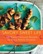 Savory Sweet Life Paperback  by Alice Currah
