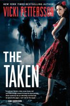 The Taken Paperback  by Vicki Pettersson
