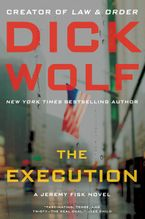 The Execution Hardcover  by Dick Wolf