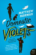 Domestic Violets Paperback  by Matthew Norman