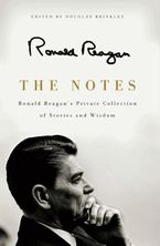 The Notes Hardcover  by Ronald Reagan