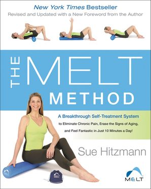 The MELT Method Paperback  by Sue Hitzmann