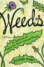 Weeds Hardcover  by Richard Mabey