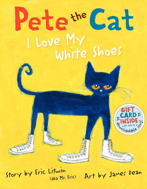Pete The Cat I Love My White Shoes Book Online