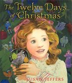 The Twelve Days of Christmas Hardcover  by Susan Jeffers