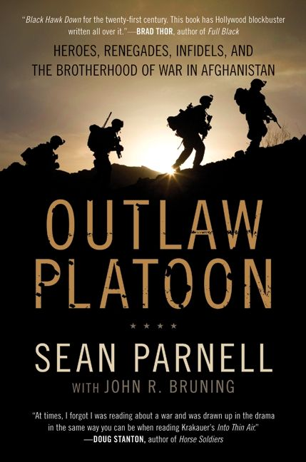 Outlaw platoon sean parnell john bruning e book heroes renegades infidels and the brotherhood of war in afghanistan fandeluxe Images