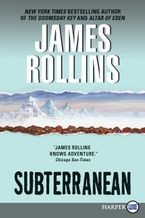 Subterranean Paperback LTE by James Rollins
