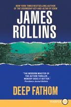 Deep Fathom Paperback LTE by James Rollins