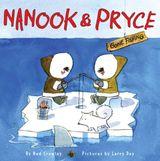 Nanook & Pryce