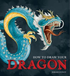 How to Draw Your Dragon book image