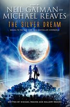 The Silver Dream Hardcover  by Neil Gaiman