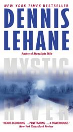 Mystic River Paperback  by Dennis Lehane