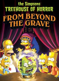 simpsons-treehouse-of-horror-from-beyond-the-grave