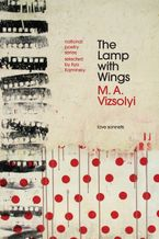 The Lamp with Wings Paperback  by M.A. Vizsolyi