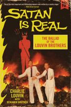 Satan Is Real Paperback  by Charlie Louvin