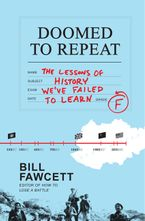 Doomed to Repeat Paperback  by Bill Fawcett