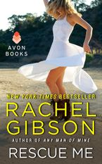 Rescue Me Paperback  by Rachel Gibson