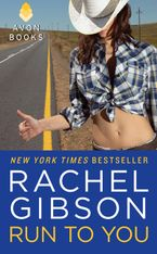 Run To You Paperback  by Rachel Gibson