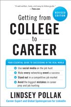 Book cover image: Getting from College to Career Rev Ed: Your Essential Guide to Succeeding in the Real World