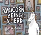 unicorn-being-a-jerk