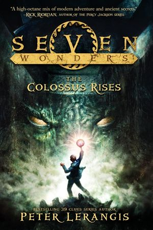 Seven Wonders Book 1: The Colossus Rises book image