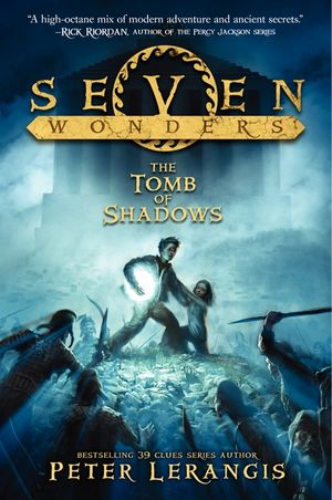 Seven Wonders Book 3: The Tomb of Shadows book image