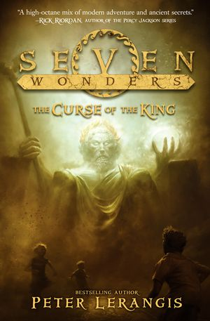 Seven Wonders Book 4: The Curse of the King book image