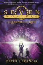 Seven Wonders Book 5: The Legend of the Rift Hardcover  by Peter Lerangis
