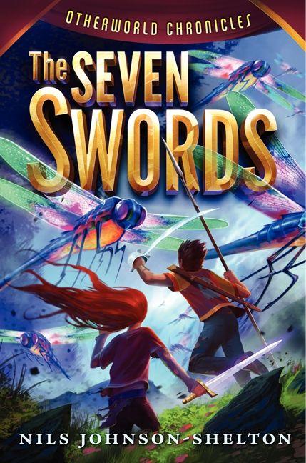 Otherworld Chronicles #2: The Seven Swords - Nils Johnson-Shelton