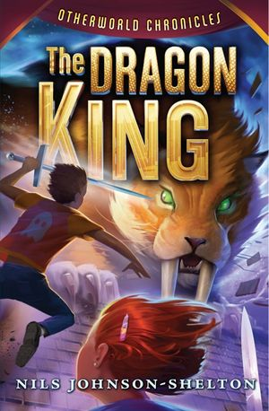 Otherworld Chronicles #3: The Dragon King book image