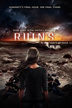 Ruins Hardcover  by Dan Wells