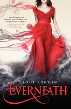 Everneath Hardcover  by Brodi Ashton