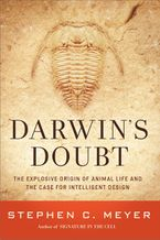 Darwin's Doubt Hardcover  by Stephen C. Meyer