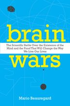 Brain Wars Hardcover  by Mario Beauregard