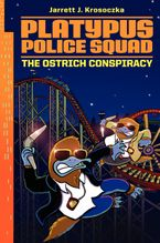 platypus-police-squad-the-ostrich-conspiracy