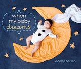 When My Baby Dreams