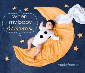 When My Baby Dreams book image