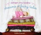 when-my-baby-dreams-of-fairy-tales