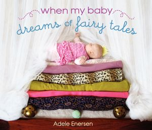 When My Baby Dreams of Fairy Tales book image