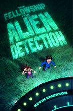 The Fellowship for Alien Detection