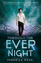 Through the Ever Night Paperback  by Veronica Rossi