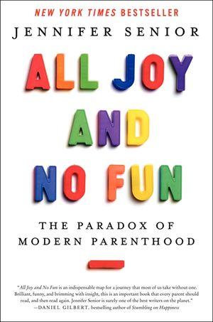 All Joy and No Fun book image