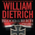 Blood of the Reich Downloadable audio file UBR by William Dietrich