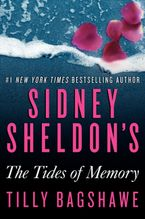 Sidney Sheldon's The Tides of Memory Hardcover  by Sidney Sheldon